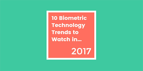10 Biometric Trends