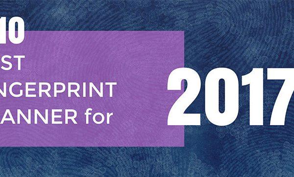 Best Fingerprint Scanner 2017